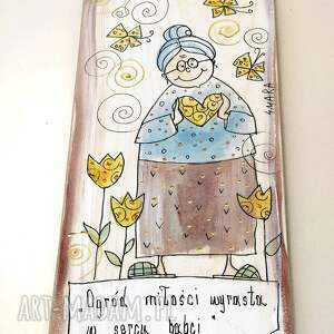 """niesztampowe dom babcia deseczka z sentencją """"ogród miłości wyrasta"""
