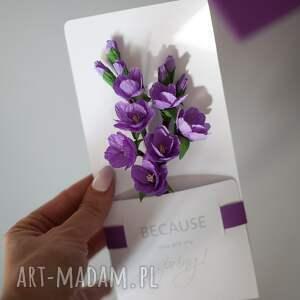kartki urodziny because you are my spring, paper flowers