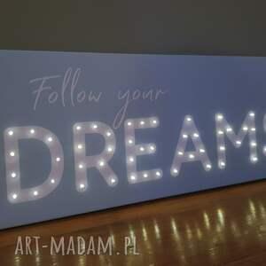 obraz led z cytatem follow your dreams napis litery led prezent na 18 20 30 cytat