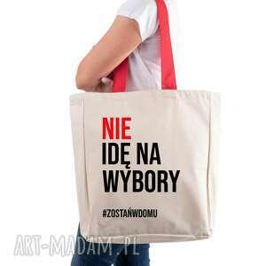 torba eko xxl nie idę na wybory #zostańwdomu, nazakupy, duza, podróżna ramię