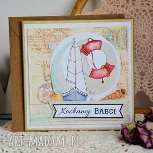 kartka - kochanej babci 2, kartka, babcia, morze, podróże, urodziny