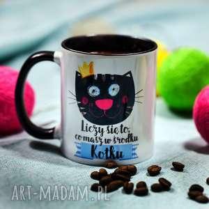 Prezent Kubek Liczy się to, co masz w środku, Kotku, koty, ceramika, walentynki, kot