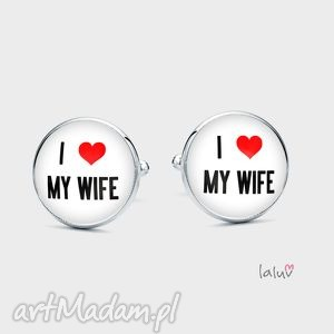 spinki do mankietów i love my wife - ślub, żona, mąż, tekst