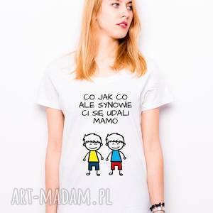 t-shirt co jak ale synowie ci się udali mamo dwóch synów prezent dla mamy