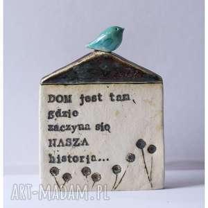 ceramika domek z sentencją 5, ceramika, domek, ptak dom