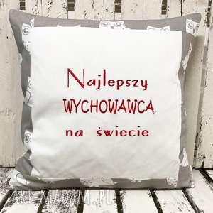 poduszki poduszka najlepszy wychowawca na świecie 40x40cm od majunto, nauczyciel