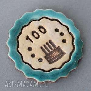 Prezent 100 lat-magnes ceramiczny, urodziny, tort, sto, upominek, prezent, drobiazg