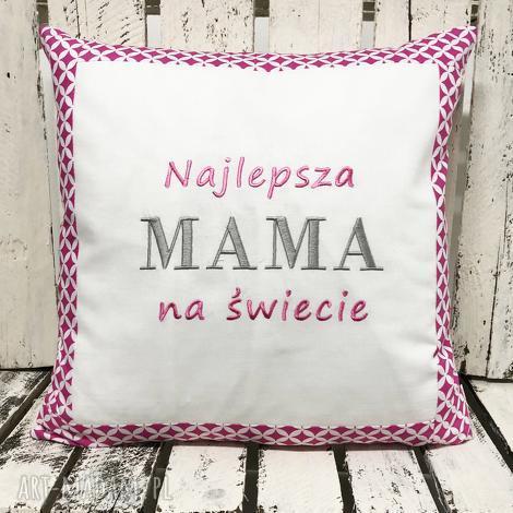 poduszki poduszka prezent najlepsza mama na świecie od majunto, mama, matka