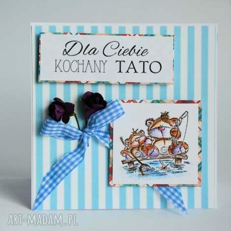 kartka - dla ciebie kochany tato, tata, kartka, urodziny, dzień, ojca, imieniny