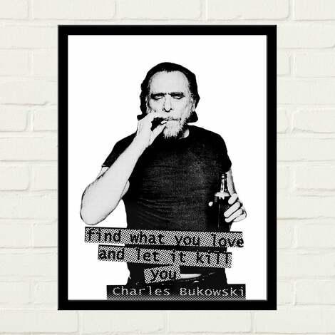 bukowski portrait plakat 50x70, find-what-you-love, let-it-kill-you