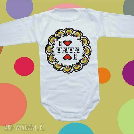ubranka body niemowlęce i love tata, body, bluzka, prezent, dziecko, folk dla