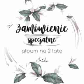 Album na zamówienie scrapbooking albumy iride handmade