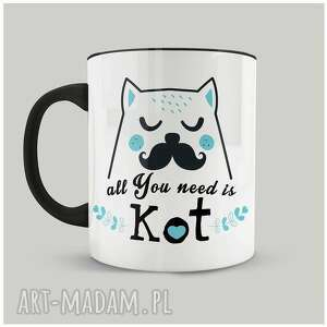 kubki kubek all you need is kot ii, kot, ceramika, personalizacja, prezent