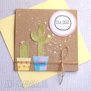 ręcznie robione kartki kaktus(i)owa kartka handmade:: dla ciebie