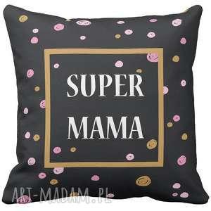handmade poduszki poduszka na prezent dzień matki dzień mamy super mama artmini 6758