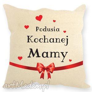 Prezent Poduszka Kochanej Mamy, mama, poduszka, prezent
