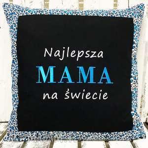 Prezent Poduszka Najlepsza MAMA na świecie od majunto, dzień-matki