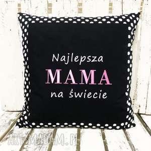 Prezent Poduszka Najlepsza MAMA na świecie od majunto, dzień-mamy