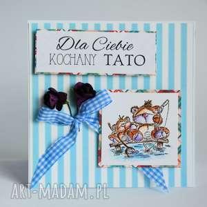 kartka - dla ciebie kochany tato - tata, kartka, urodziny, dzień, ojca, imieniny
