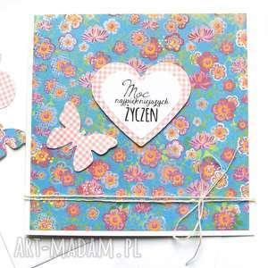 moc najpiękniejszych życzeń :: kartka handmade, urodziny, imieniny
