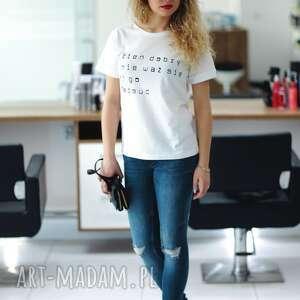 koszulki koszulka biała to z napisem dzień dobry i nie waż się mi go zepsuć