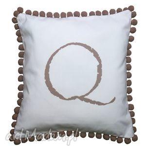 ręcznie wykonane poduszki poduszka z literką