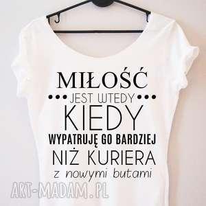 Prezent Koszulka damska MIŁOŚĆ JEST WTEDY KIEDY WYPATRUJĘ, dlaniej, prezent, milość