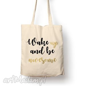 Torba - wake up, bawełna, torba, eco, motywacja