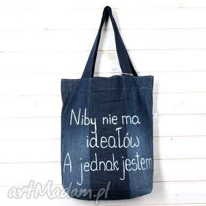 handmade na ramię torba niby nie ma ideałów a jednak jestem