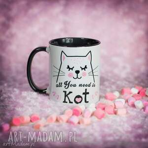 Prezent Kubek All You need is Kot, kociaki, kubek, walentynki, prezent, kawa, herbata