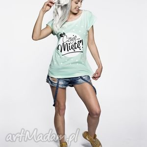 koszulka miętowa,,czuję miętę, mięta, pastele, nadruk, prezent, tshirt, piękna