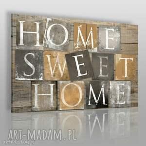 obrazy obraz na płótnie - home sweet brązowy 120x80 cm 34002, home, napis