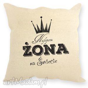 poduszka dekoracyjna,, najlepsza żona na świecie, prezentdlażony, żona, prezent