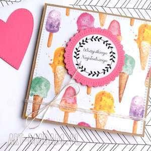 kartki wszystkiego najsłodszego kartka handmade lody, urodziny, urodzinowa