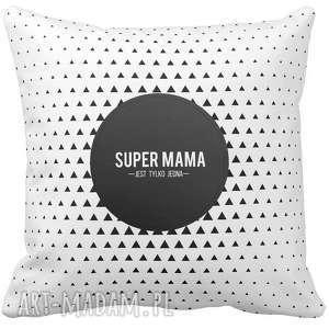 Prezent Poduszka Dzień Matki SUPER MAMA JEST TYLKO JEDNA 6527, mamy,