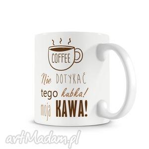 Prezent KUBEK - moja kawa!, kubek, kawa, prezent