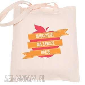 torba eko na zakupy dla nauczyciela nauczycielka ma zawsze racje - dzień