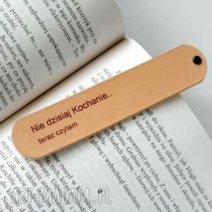 Skórzana zakładka do książki - 'nie dzisiaj kochanie, teraz