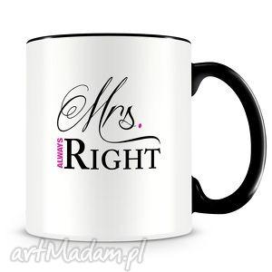 kubki mrs always right - ceramiczny kubek z autorskim nadrukiem, kubek, mrs