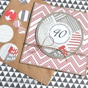 ręcznie wykonane kartki 40-te urodziny: kartka urodzinowa