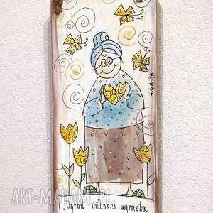 deseczka z sentencją ogród miłości wyrasta w sercu babci, babcia, dzadek, miłośc