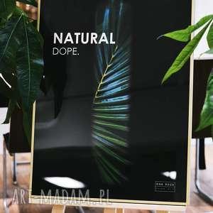 hand-made plakaty grafika w ramie natural dope