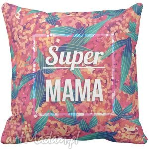 hand-made poduszki poduszka kolorowa super mama pod -6529
