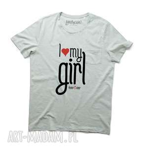 I LOVE MY GIRL tshirt męski walentynki, koszulka, serce