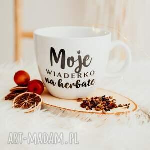 kubek xxl - moje wiaderko na herbatę, prezent, kubek, kawowy