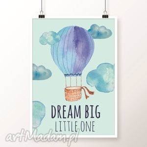 Obrazek DREAM BIG blue, plakat, obrazek, balony, dream, balloons
