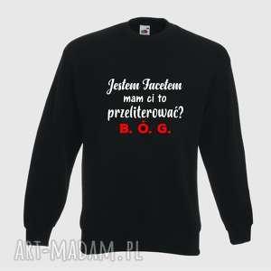 handmade bluzy bluza z nadrukiem dla chłopaka, faceta, mężczyzny, męża, niego, prezent