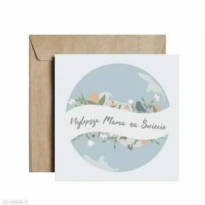 kartka/pocztówka najlepsza mama na świecie, mama, kartka okolicznościowa