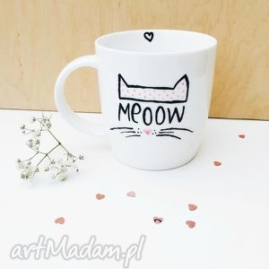 kubek z kotkiem meow - ,kot,cat,meow,kubek,malowany,