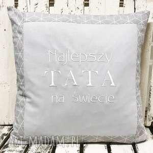 handmade poduszki poduszka prezent najlepszy tata na świecie 40x40cm